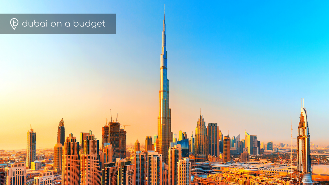 Dubai on a Budget