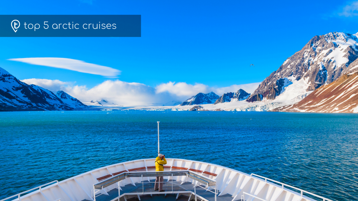Top 5 Arctic Cruises